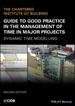 Guide to Good Practice in the Management of Time in Complex Projects.